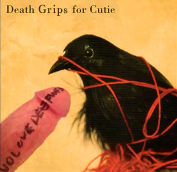 Death Grips For Cutie