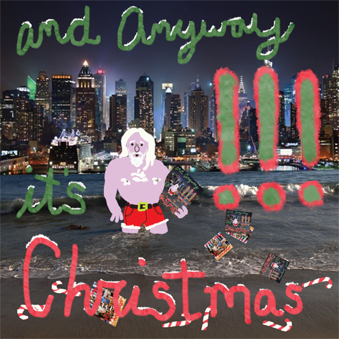 1. desember: And Anyway It's Christmas – !!!